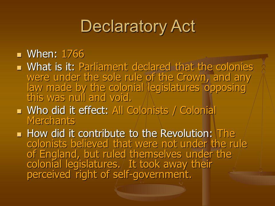 Declaratory Act When: 1766.