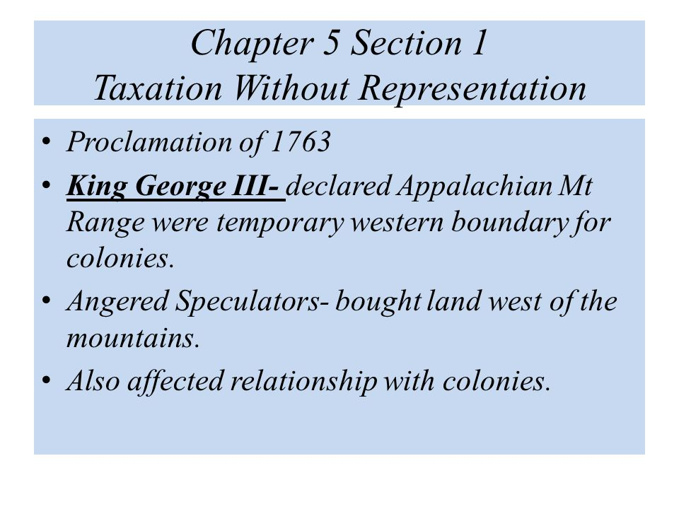Chapter 5 Section 1 Taxation Without Representation