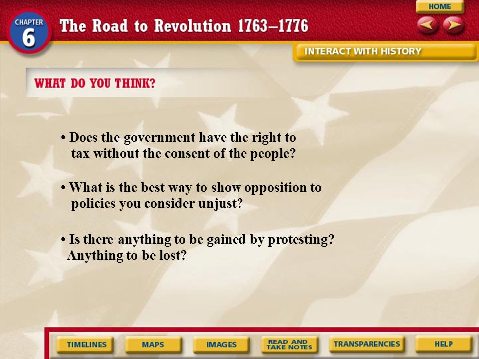 • Does the government have the right to tax without the consent of the people