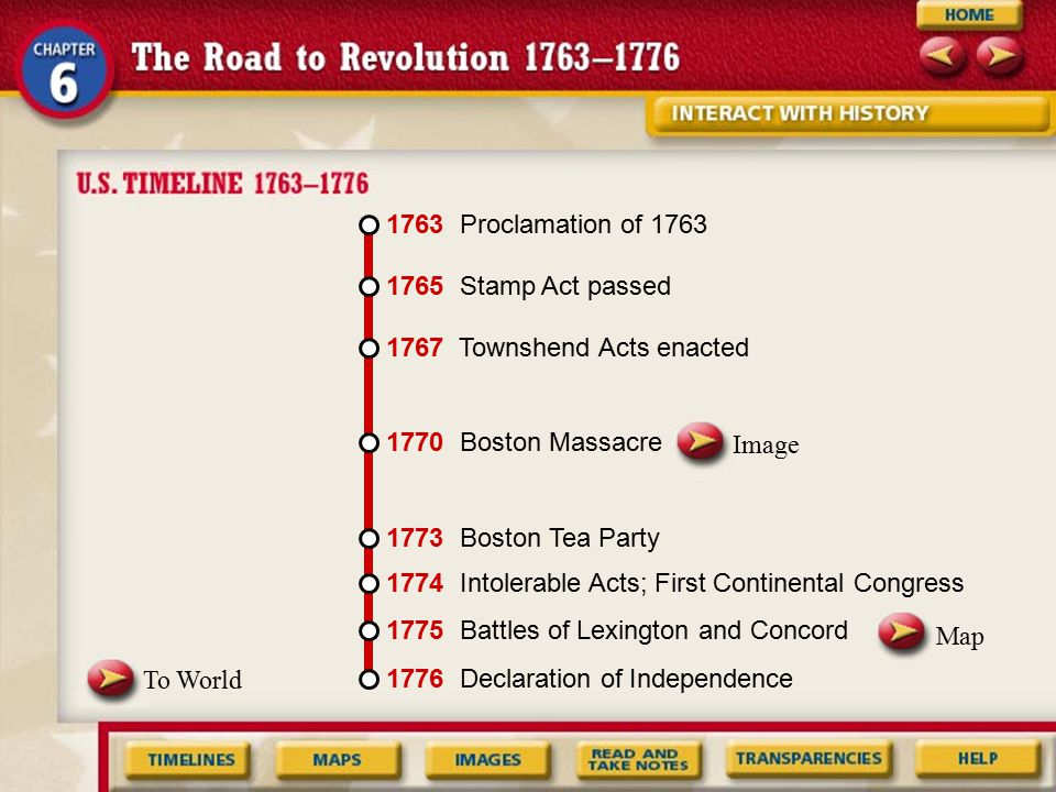 1763 Proclamation of 1763 1765 Stamp Act passed. 1767 Townshend Acts enacted. Image. 1770 Boston Massacre.