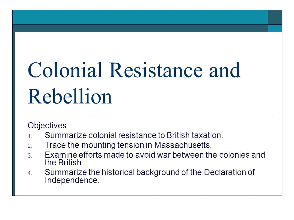 a discussion on the colonists resistance to the british taxation