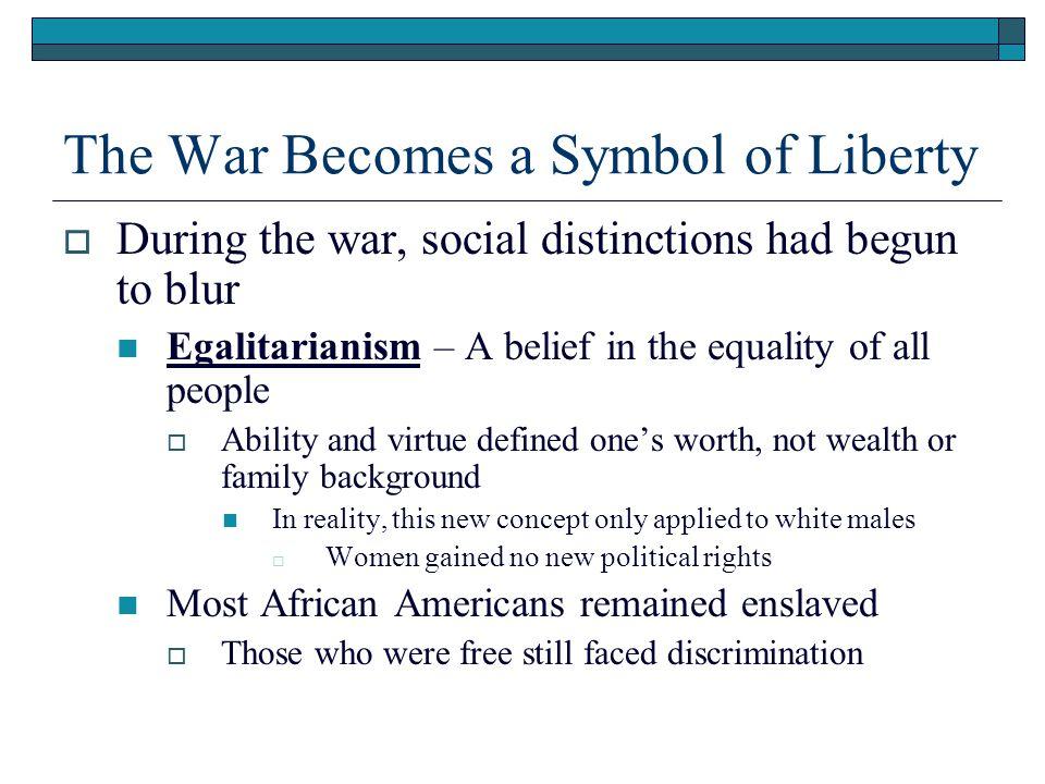 The War Becomes a Symbol of Liberty