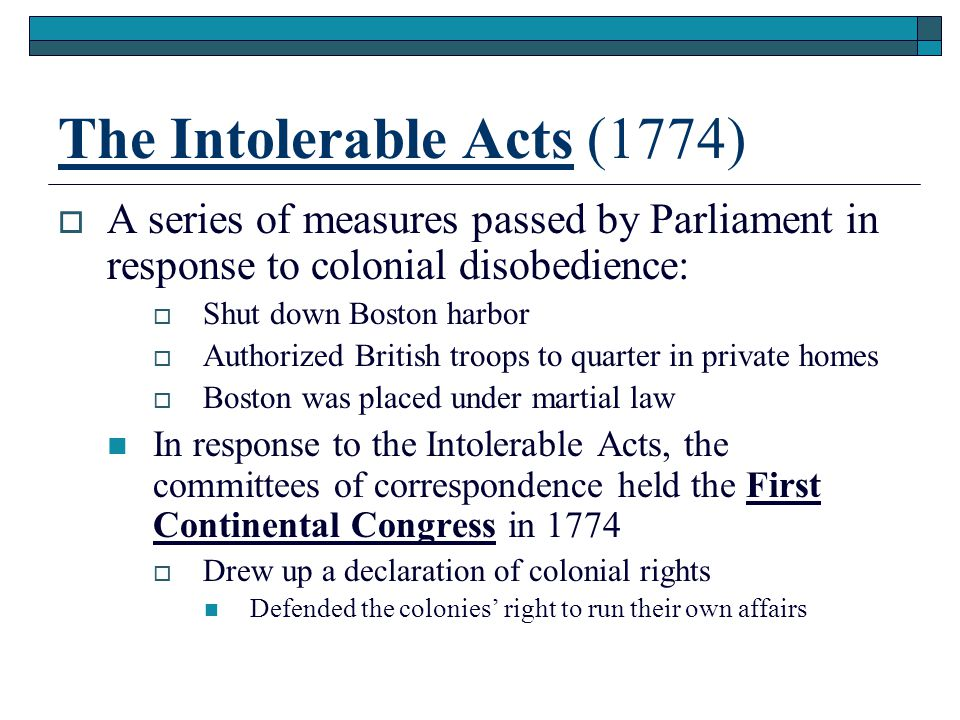 The Intolerable Acts (1774)
