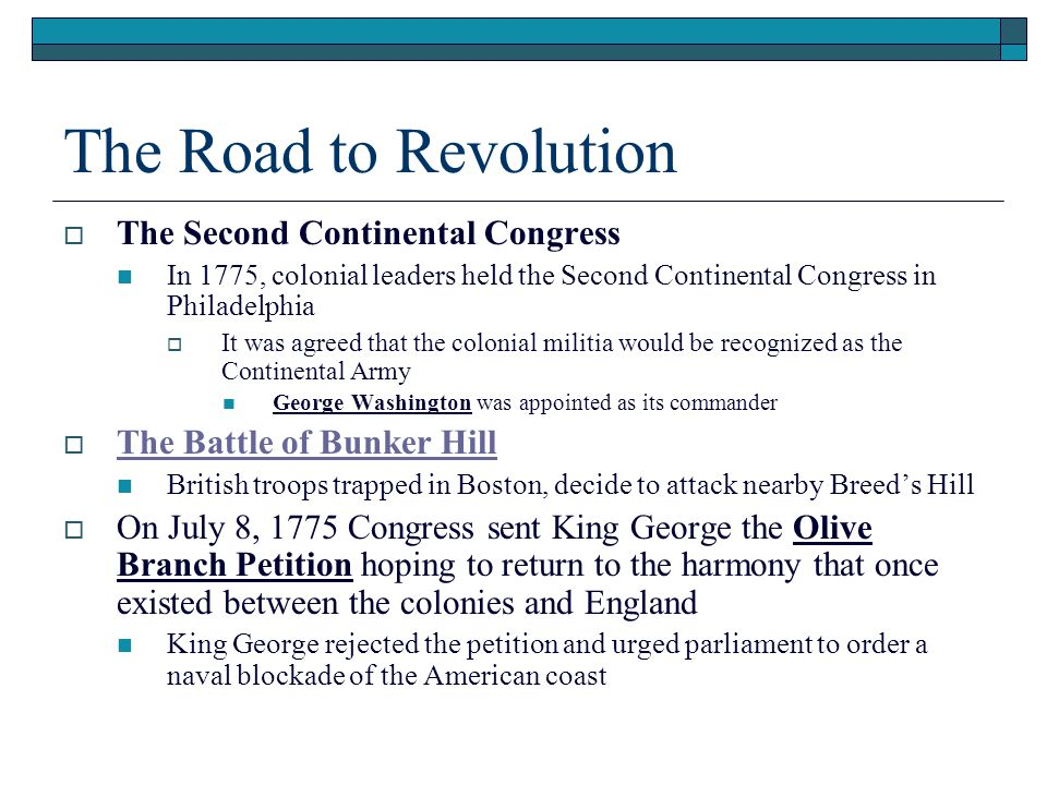 The Road to Revolution The Second Continental Congress