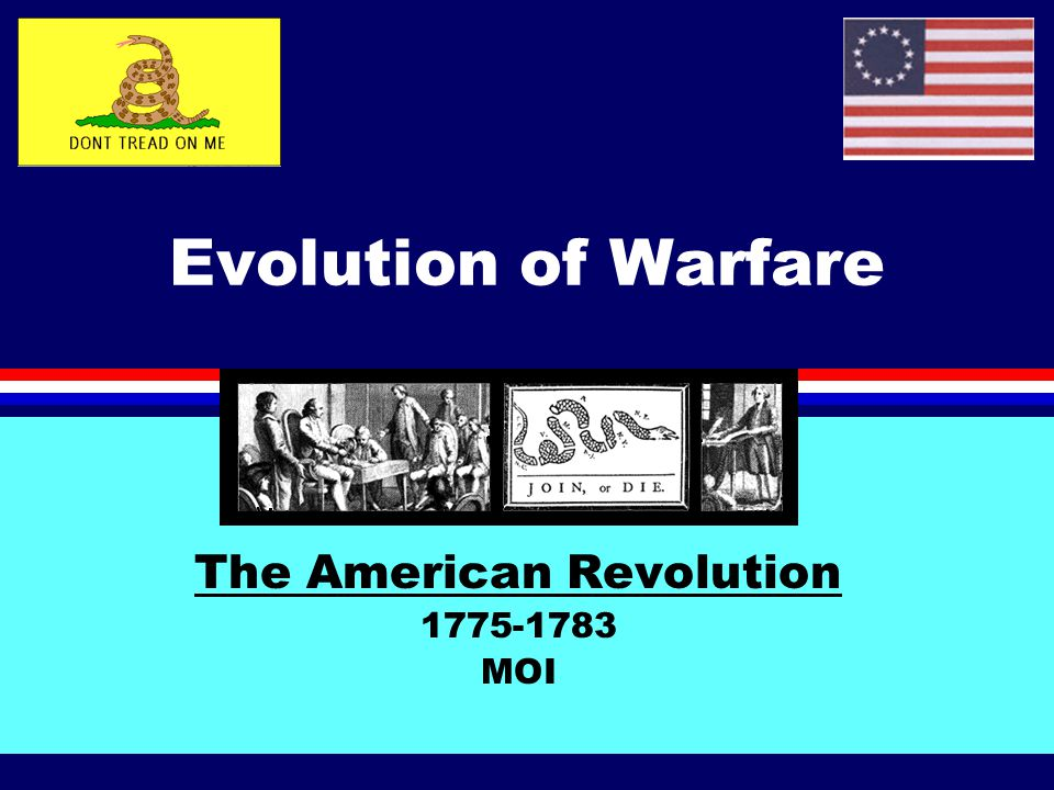 The American Revolution 1775-1783 MOI