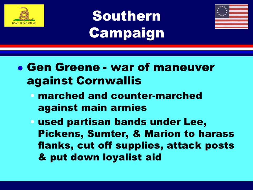 Southern Campaign Gen Greene - war of maneuver against Cornwallis