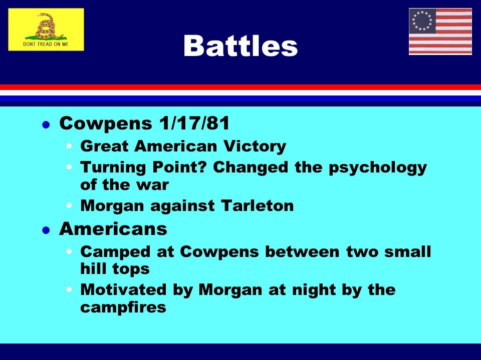 Battles Cowpens 1/17/81 Americans Great American Victory