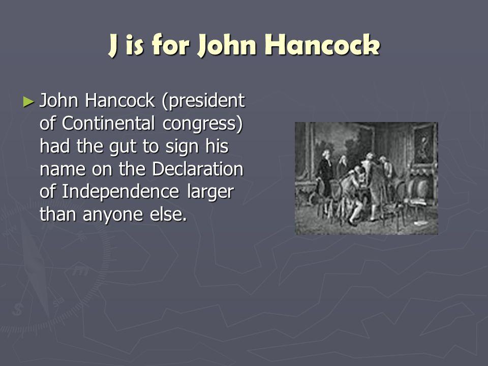 J is for John Hancock