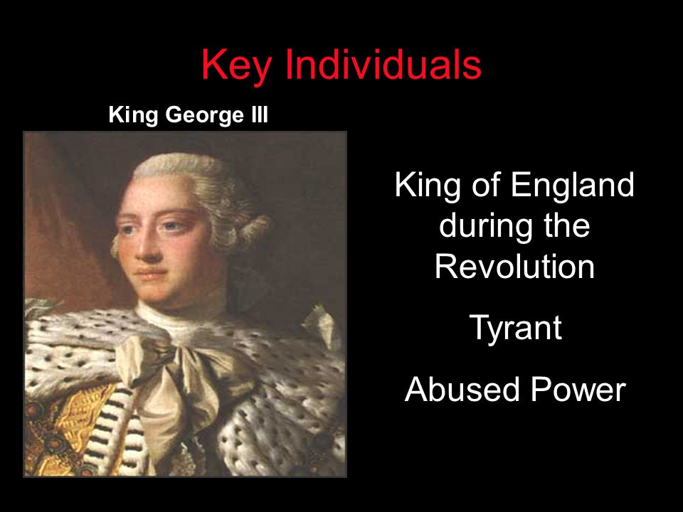 King of England during the Revolution