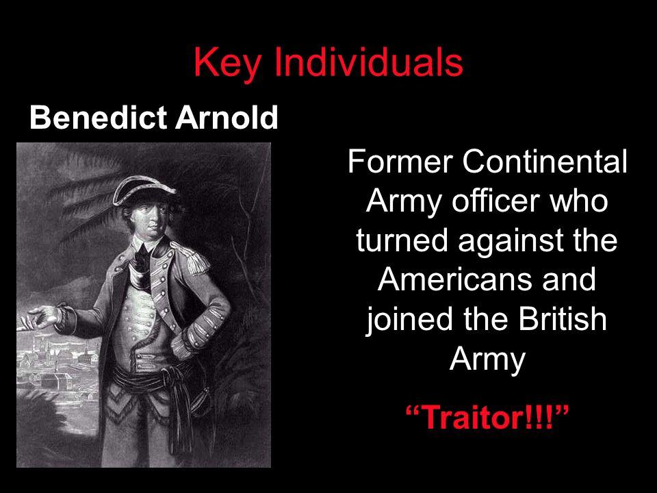 Key Individuals Benedict Arnold