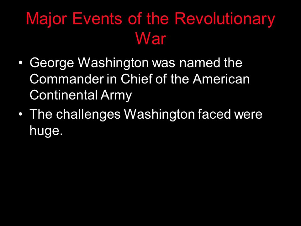 Major Events of the Revolutionary War