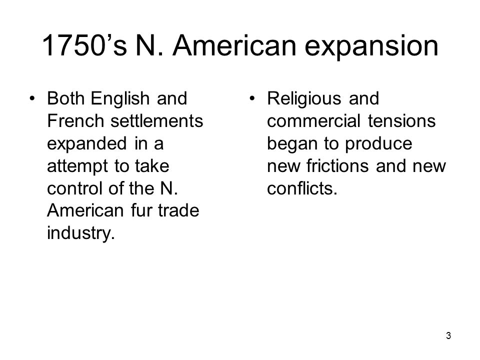 1750's N. American expansion