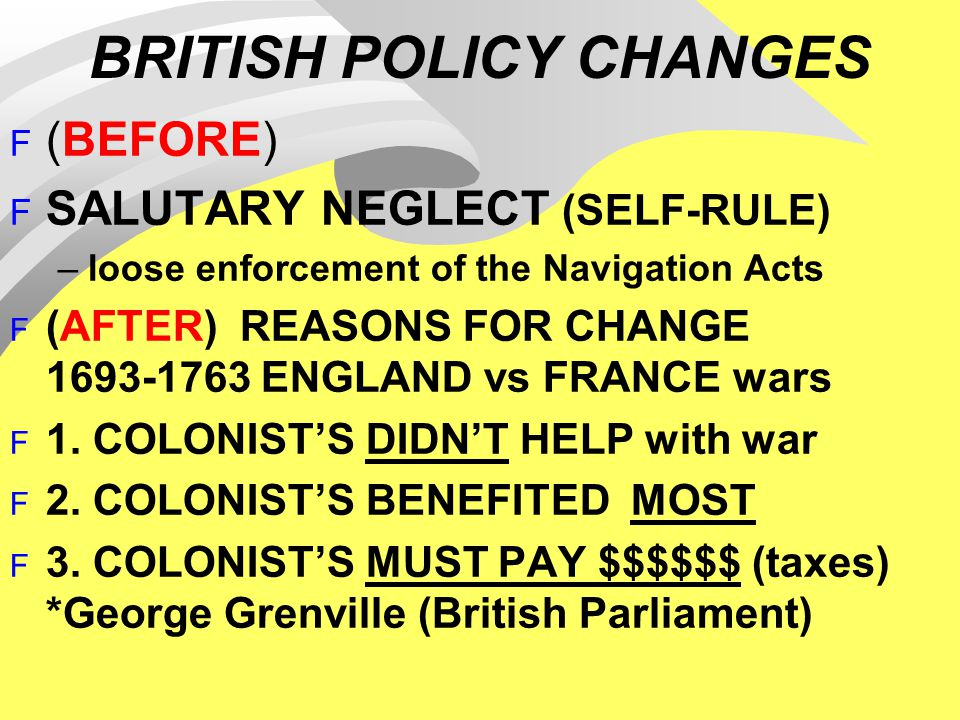 BRITISH POLICY CHANGES