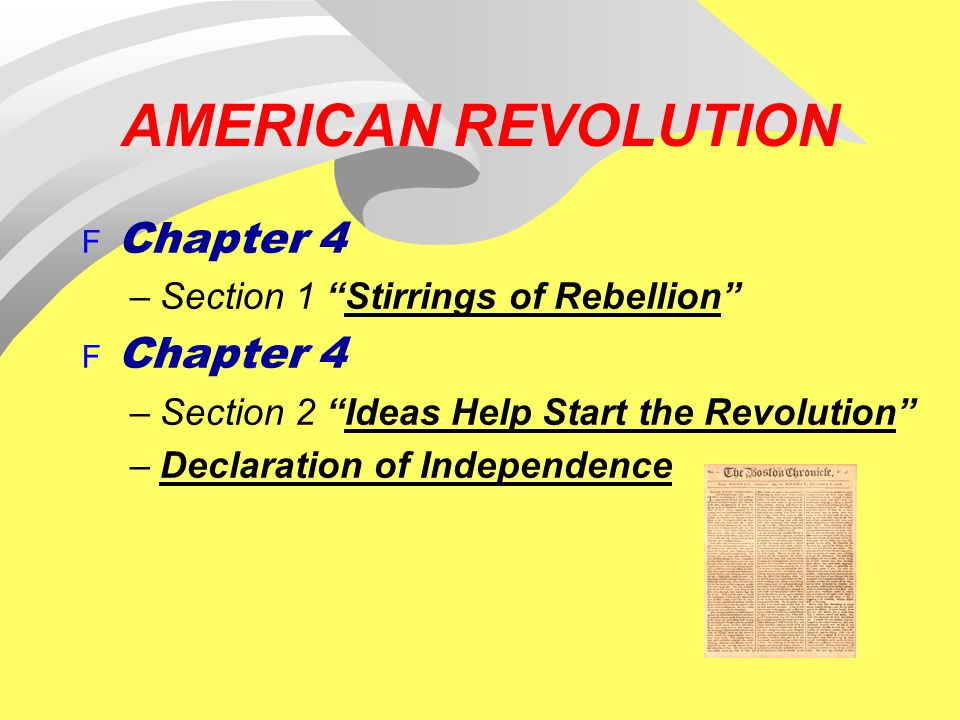 AMERICAN REVOLUTION Chapter 4 Section 1 Stirrings of Rebellion