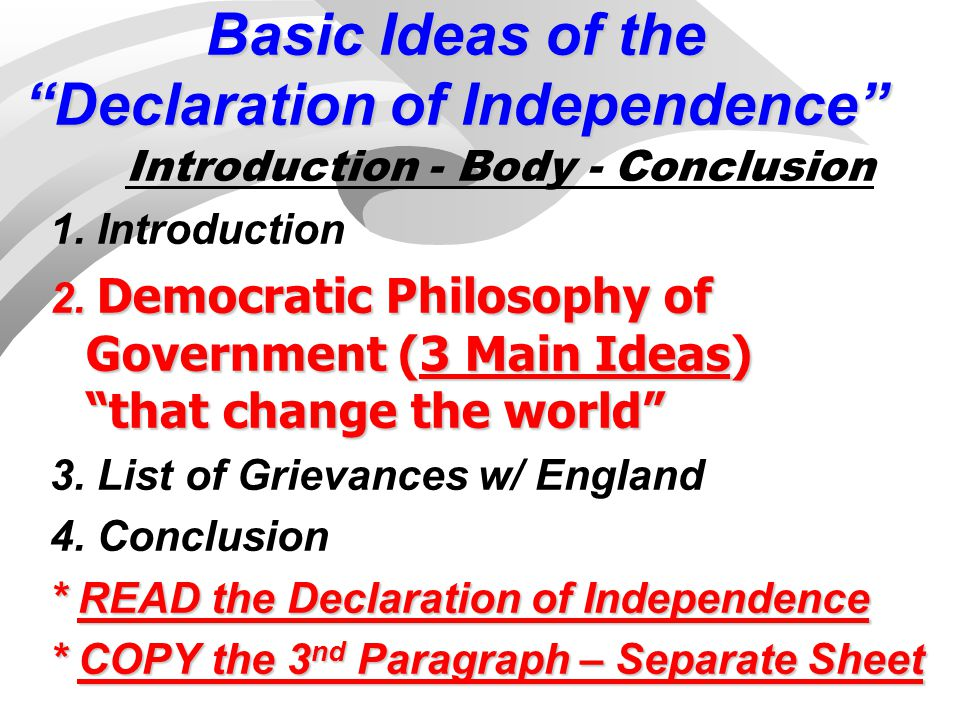 Basic Ideas of the Declaration of Independence