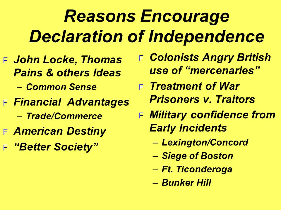 Reasons Encourage Declaration of Independence