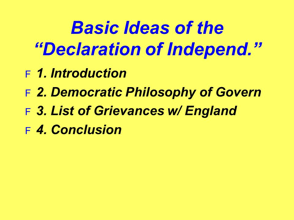 Basic Ideas of the Declaration of Independ.