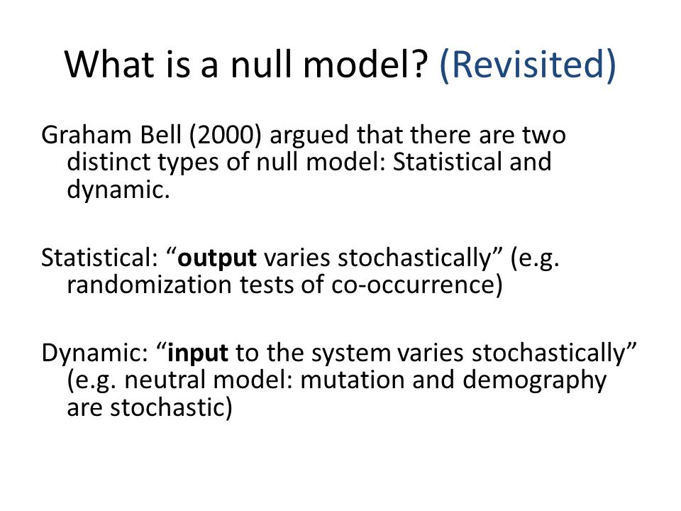 What is a null model (Revisited)