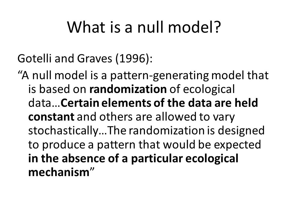 What is a null model