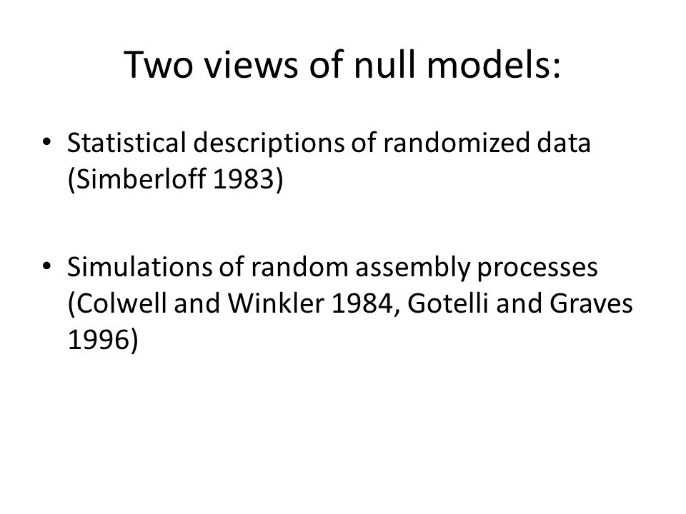Two views of null models: