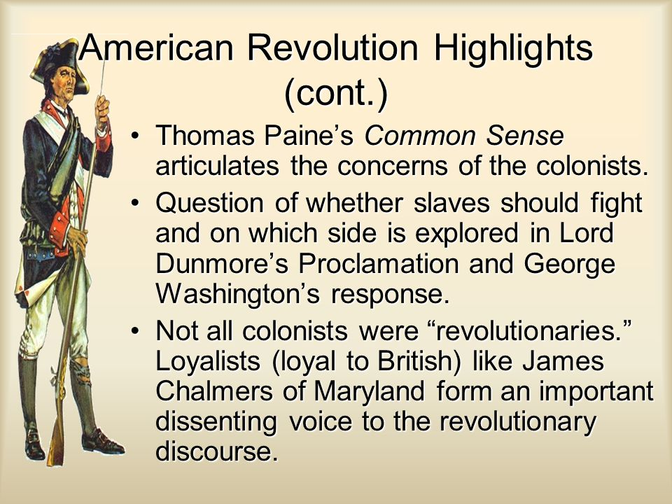 American Revolution Highlights (cont.)