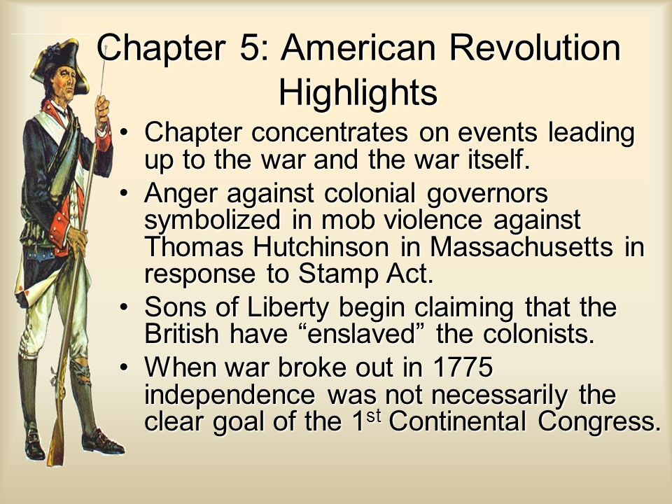 Chapter 5: American Revolution Highlights