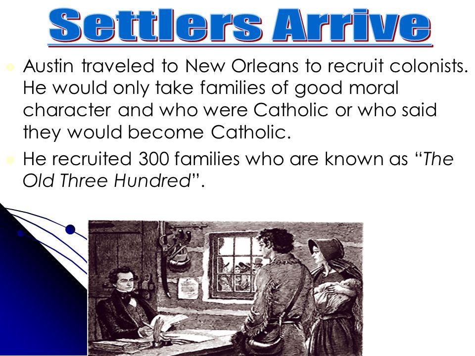 Settlers Arrive