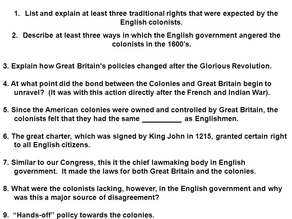 List and explain at least three traditional rights that were expected by the English colonists.