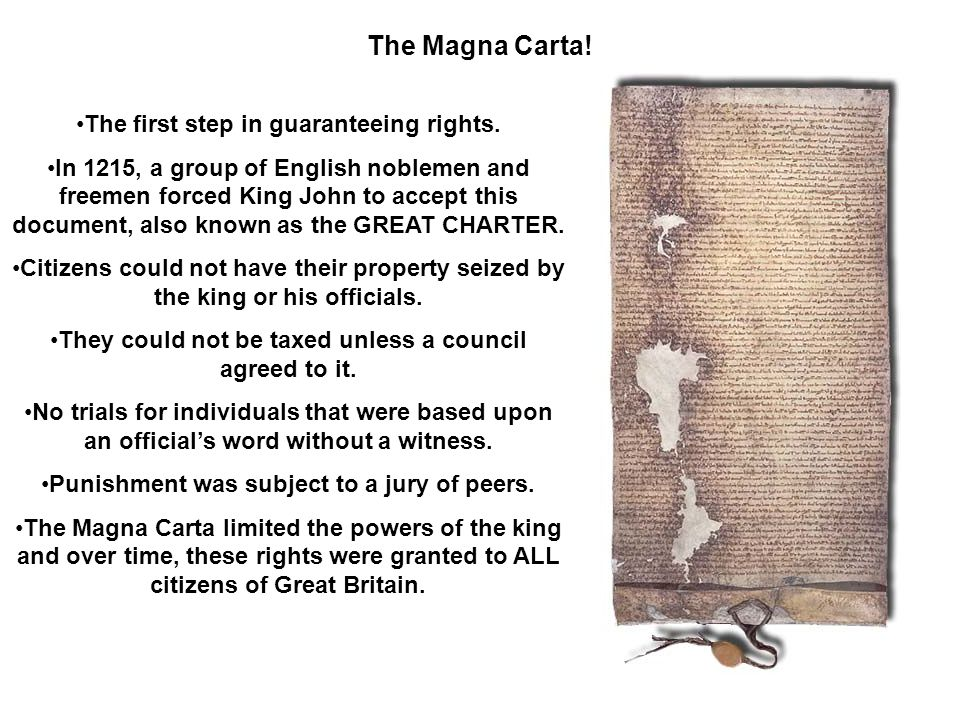 The Magna Carta! The first step in guaranteeing rights.
