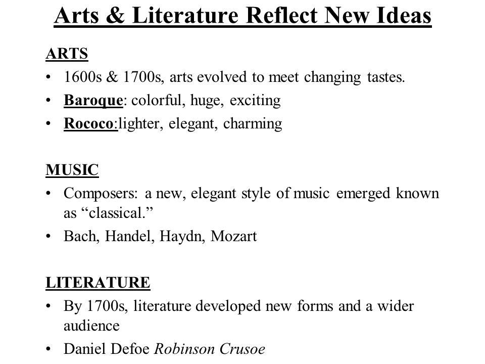 Arts & Literature Reflect New Ideas