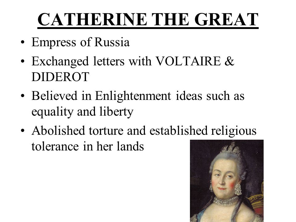 CATHERINE THE GREAT Empress of Russia