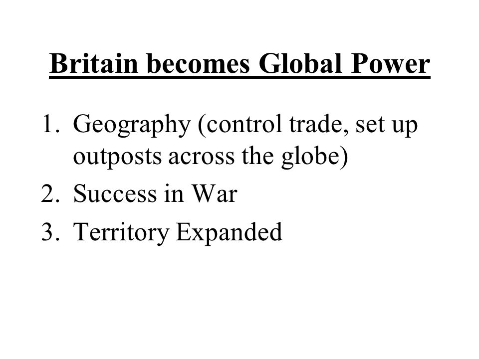 Britain becomes Global Power