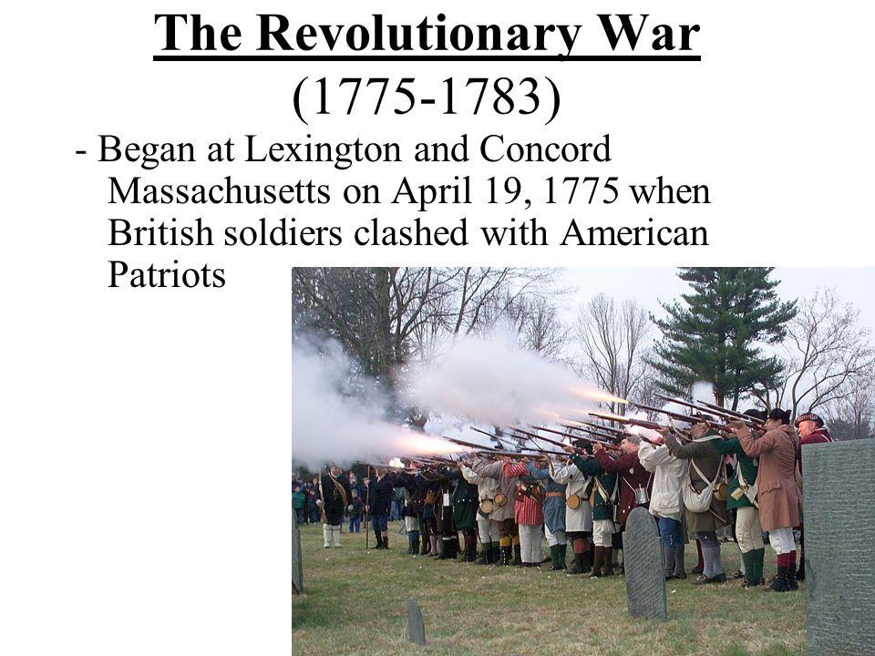 The Revolutionary War (1775-1783)
