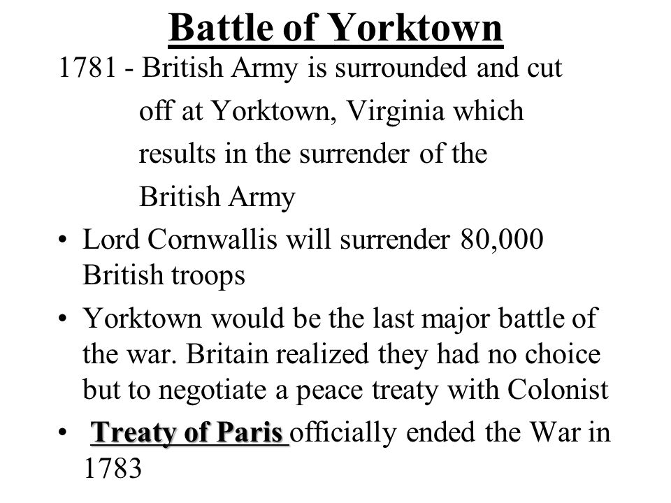 Battle of Yorktown 1781 - British Army is surrounded and cut
