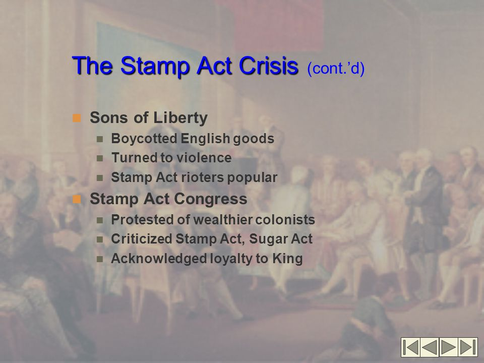 The Stamp Act Crisis (cont.'d)