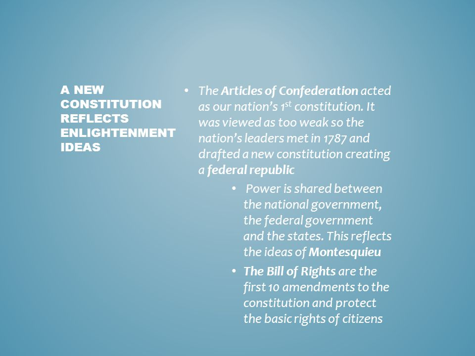 A New Constitution Reflects Enlightenment Ideas
