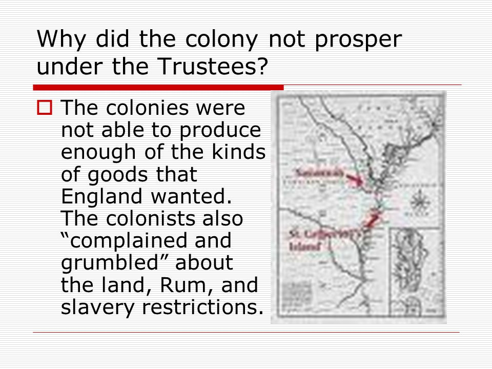 Why did the colony not prosper under the Trustees