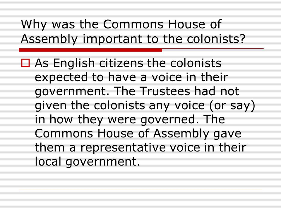 Why was the Commons House of Assembly important to the colonists
