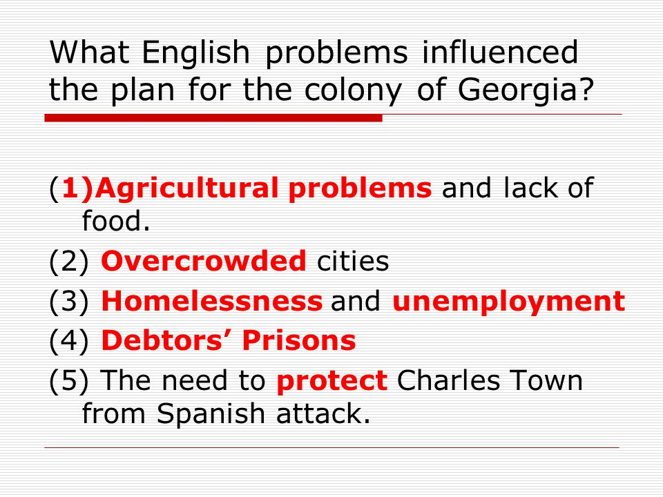 What English problems influenced the plan for the colony of Georgia