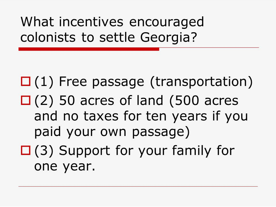 What incentives encouraged colonists to settle Georgia