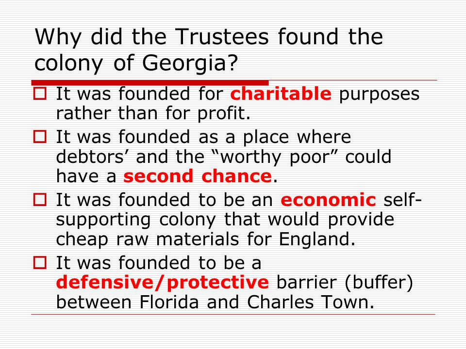 Why did the Trustees found the colony of Georgia