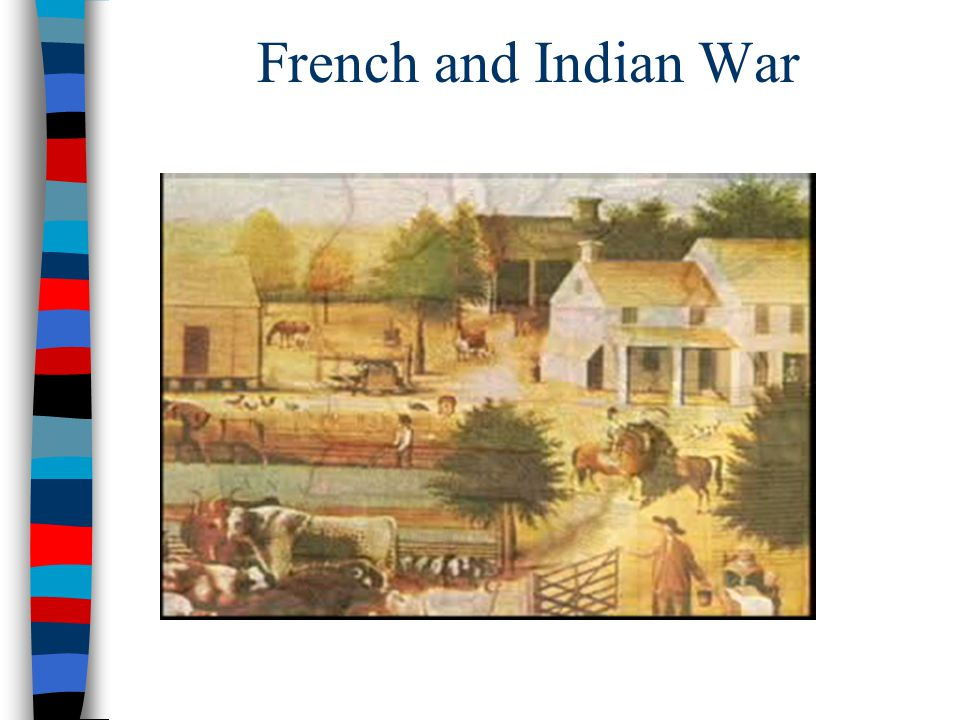french and indian war relationship between A summary of the colonies and mother country at the close of the french and indian war in 's america:  one source of conflict arose between the colonial and.