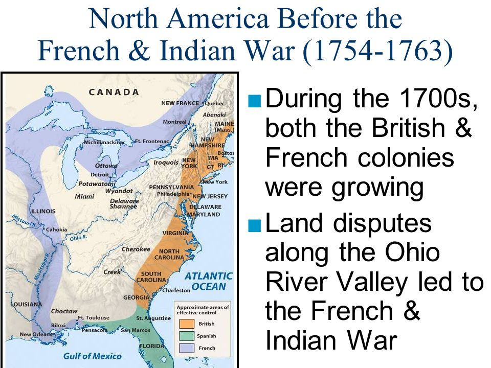North America Before the French & Indian War (1754-1763)