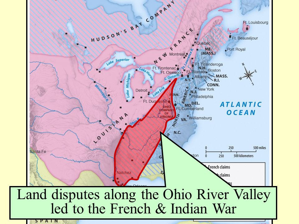 Land disputes along the Ohio River Valley led to the French & Indian War