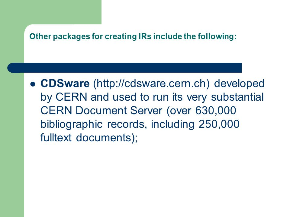 Other packages for creating IRs include the following: