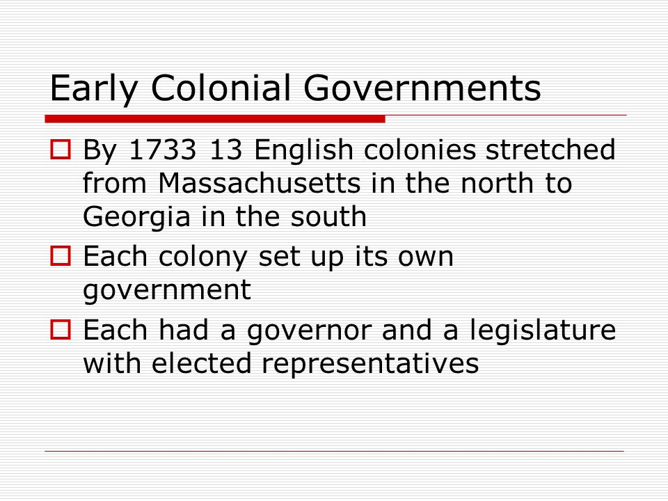 Early Colonial Governments