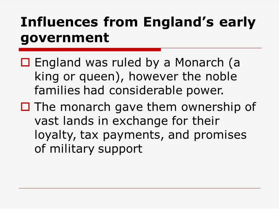 Influences from England's early government