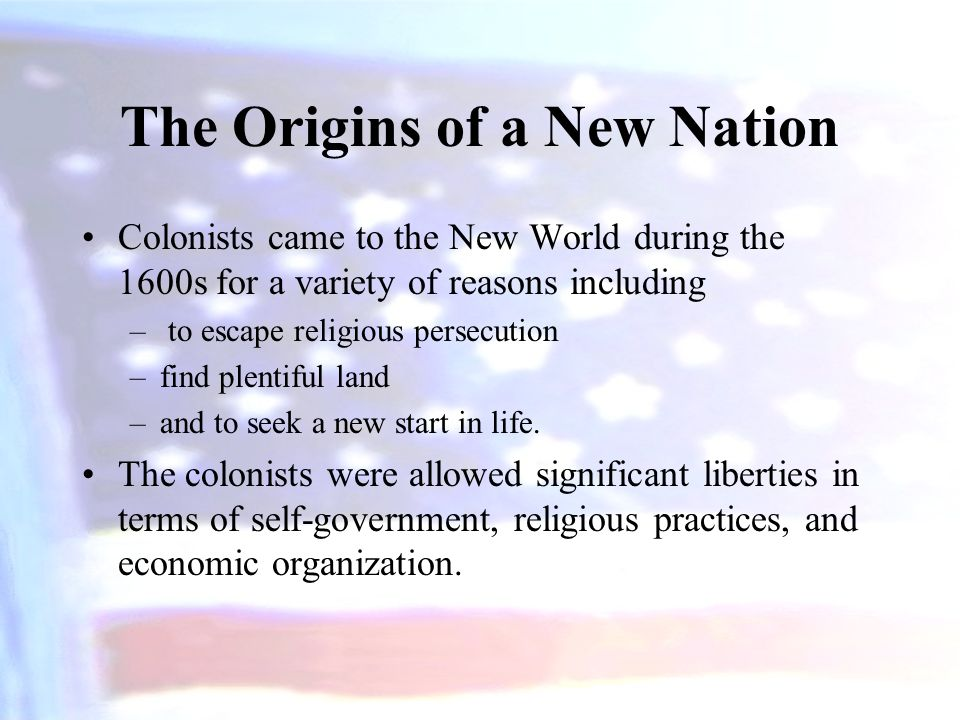 The Origins of a New Nation