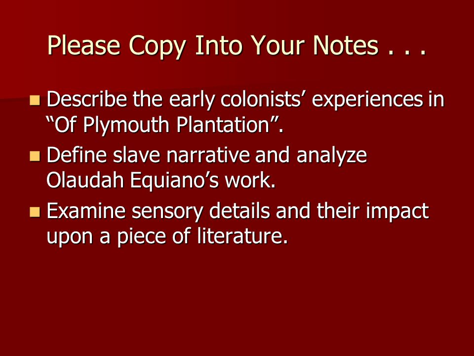 Please Copy Into Your Notes . . .