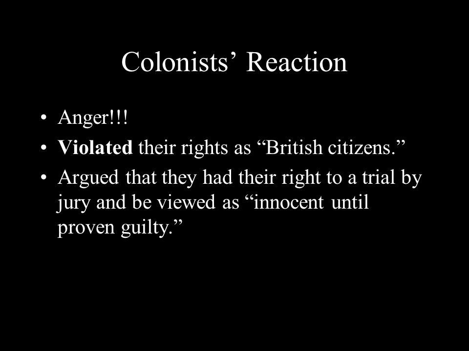 Colonists' Reaction Anger!!!